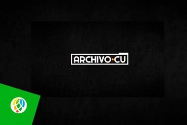 Archivo.cu, programa de Cubavisión Internacional y RTV Comercial