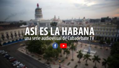 Así es La Habana, serie audiovisual