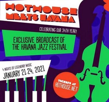 Cartel promocional del Hot House Meets Havana. Foto: Jazz Plaza.