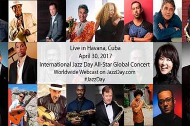 Músicos eminentes de varios países celebrarán hoy en Cuba el Día Internacional del Jazz 2017