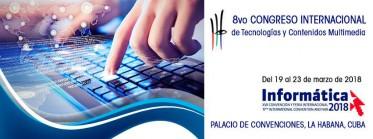 XVII Convención de tecnologías y contenidos multimedia y Feria Internacional Informática 2018