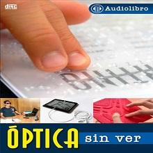 Audiolibro Óptica sin ver