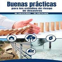 Buenas prácticas para los estudios de riesgo de desastres