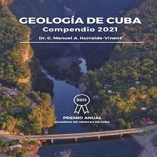 Geología de Cuba. Compendio 2021