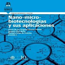Nano-micro-biotecnologías y sus aplicaciones