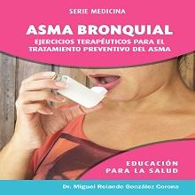 Ebook Asma bronquial: Ejercicios terapéuticos para el tratamiento preventivo