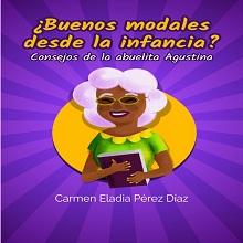 Ebook Buenos modales desde la infancia. Consejos de la abuelita Agustina