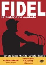 Fidel. La historia no contada