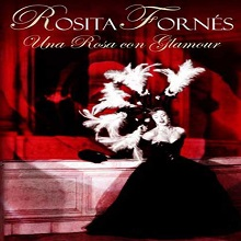Rosita Fornés: Una rosa con glamour